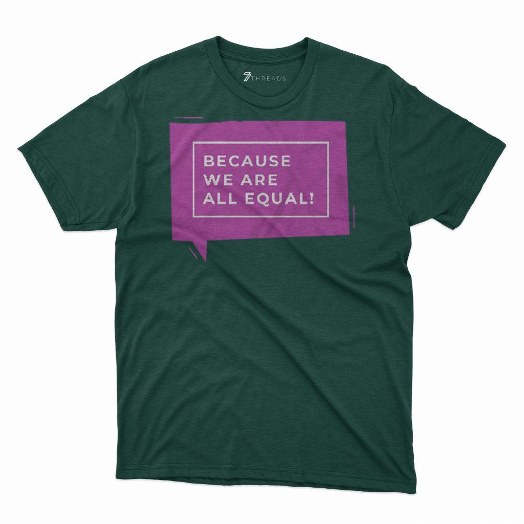 Custom T Shirts Printed - Equal - For Sale