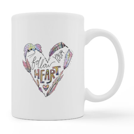 Coffee Mugs - Follow Your Heart - White Color For Sale