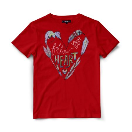 Custom T Shirts - Follow Your Heart - Printed For Sale