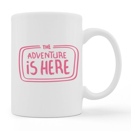 Coffee Mugs - Adventure Is Here - White Color For Sale