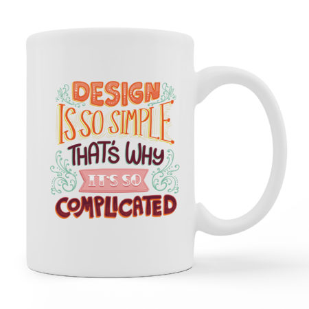 Coffee Mugs - Design So Simple - White Color For Sale