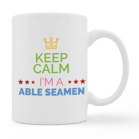 Coffee Mugs - I Am A Able Seamen - White Color For Sale