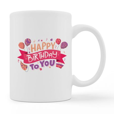 Coffee Mugs - Happy Birthday - White Color For Sale